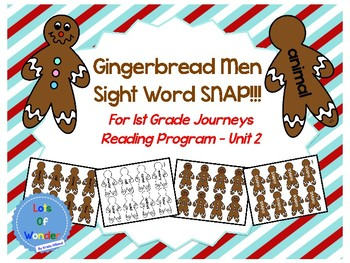 Gingerbread Men Journeys Sight Word Snap!!! Game for FIRST GRADE: Unit 2