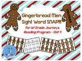 Gingerbread Men Journeys Sight Word Snap!!! Game for FIRST GRADE: Unit 4