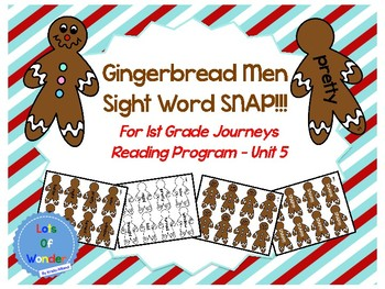 Gingerbread Men Journeys Sight Word Snap!!! Game for FIRST GRADE: Unit 5