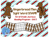 Gingerbread Men Journeys Sight Word Snap!!! Game for FIRST