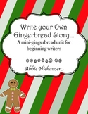 Write Your Own Gingerbread Story…and other fun gingerbread activities!