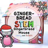 Gingerbread Mouse Gingerbread House Read Aloud STEM Activity
