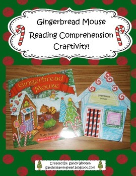 Gingerbread Mouse Reading Comprehension Craftivity!