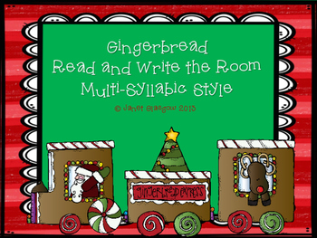 Gingerbread Multi-Syllabic Read and Write the Room