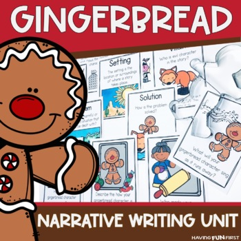 Gingerbread Narrative Writing Unit