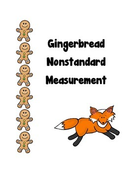 Gingerbread Nonstandard Measurement