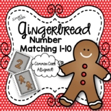 Gingerbread Number Matching 1-10 {NO DITTOS}