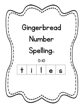 Gingerbread Number Spelling Tiles