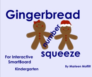 Gingerbread Number Squeeze for Interactive SmartBoard (Notebook 11)