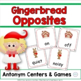 Gingerbread Opposites: Literacy Centers & Games