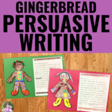 Gingerbread Man Activities for Persuasive and Letter Writing