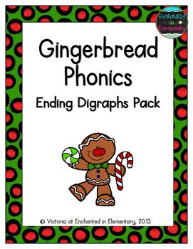Gingerbread Phonics: Ending Digraphs Pack