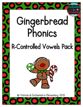 Gingerbread Phonics: R-Controlled Vowel Words Pack