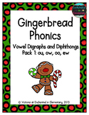 Gingerbread Phonics: Vowel Digraphs and Diphthongs Pack 1: ow, ou, oo, ew