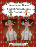 Gingerbread Pirates Reading Comprehension Craftivity!