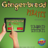 Gingerbread Pirates Scrambled Sentences BOOM Cards