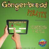 Gingerbread Pirates Sequencing and Retell for BOOM Cards