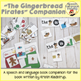 Gingerbread Pirates: Speech and Language Book Companion