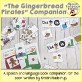 Gingerbread Pirates: Speech and Language Book Companion