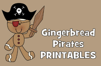 Gingerbread Pirates Unit for December - Preschool, Kinderg