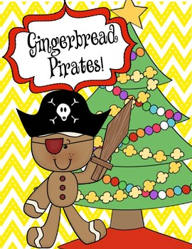 Gingerbread, Pirates and Christmas!