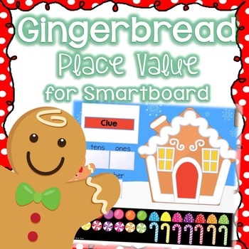 Gingerbread Place Value for SMARTboard (Christmas Smart Board)