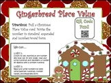 Gingerbread Place Value!! (QR Code Fun)