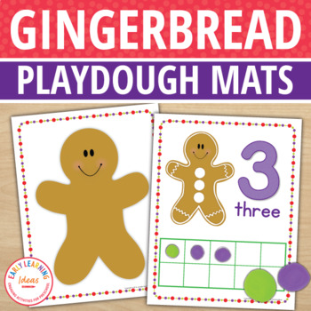 Gingerbread Man Play Dough Mats:  Gingerbread Math and Fine Motor Activities