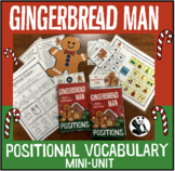 Gingerbread Positional Vocabulary Unit!  Speech Therapy Activities