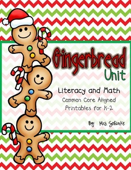Gingerbread Literacy and Math Unit (CCSS Aligned K-2)
