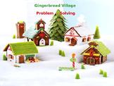 Gingerbread Problem Solving Village