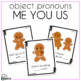 Gingerbread Subjective and Objective Pronouns