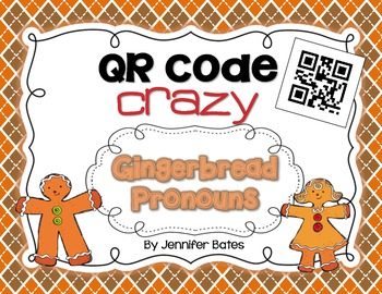 Gingerbread Pronouns QR Code Center