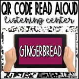 Gingerbread QR Code Read AloudListening Center
