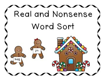 Gingerbread Real and Nonsense Word Sort