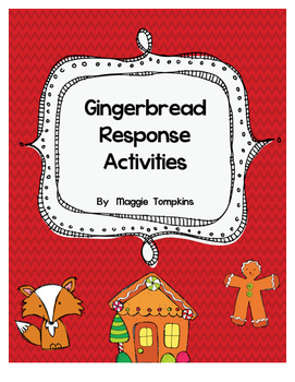 Gingerbread Response Pages and Story Maps