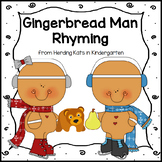 Gingerbread Man Activities: Rhyming