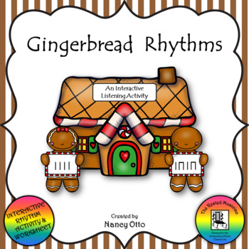 Gingerbread Rhythms - An Interactive Listening Activity