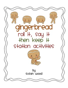 Gingerbread Roll It, Say It, the Keep It Math and Literacy Games