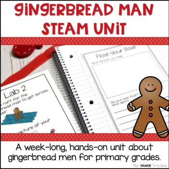 Gingerbread STEAM Unit | Science Centers for Primary Grades