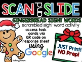 Gingerbread Scrambled Sight Words Scan and Slide QR Code Activity