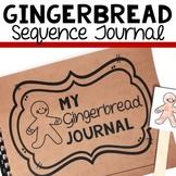 Gingerbread Man Sequencing Journal