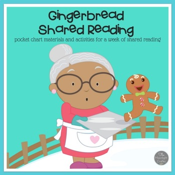 Gingerbread Shared Reading Materials