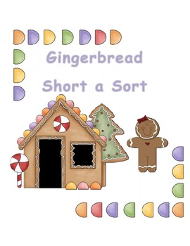 Gingerbread Short A Sort