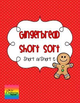 Gingerbread Short Sort {short a/short e}