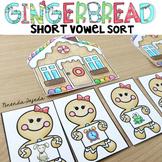 Gingerbread Short Vowel Sort: Differentiated!