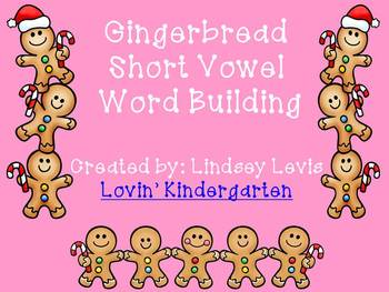 Gingerbread Short Vowel Word Building