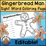Gingerbread Sight Word Coloring Sheet Activity   *Editable*