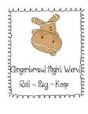 Gingerbread Sight Word Roll Say Keep