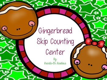 Gingerbread Skip Counting Math Center